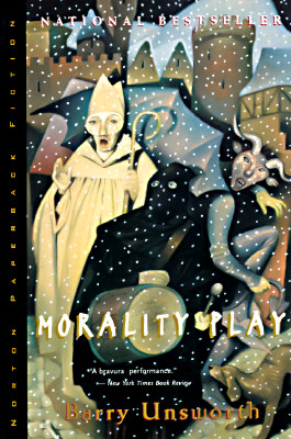Morality Play (Norton Paperback Fiction), Unsworth, Barry