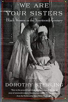 Image for We Are Your Sisters: Black Women in the Nineteenth Century