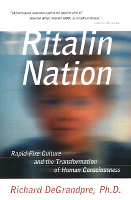 Image for RITALIN NATION : RAPID-FIRE CULTURE AND