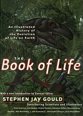 Image for The Book of Life: An Illustrated History of the Evolution of Life on Earth, Second Edition