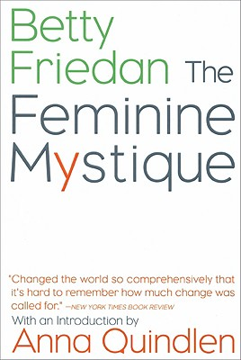 The Feminine Mystique, Friedan, Betty