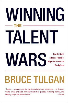 Image for Winning the Talent Wars: How to Build a Lean, Flexible, High-Performance Workplace