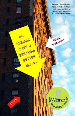 The Curious Case of Benjamin Button, Apt. 3W: Fiction, Brownstein, Gabriel