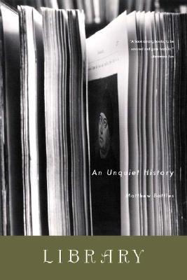 Library: An Unquiet History, Battles, Matthew