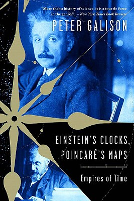 Image for Einstein's Clocks and Poincare's Maps: Empires of Time