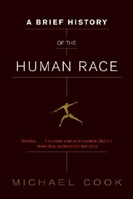 A Brief History of the Human Race, Michael Cook