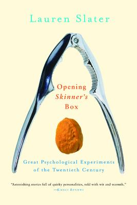 Image for Opening Skinner's Box: Great Psychological Experiments of the Twentieth Century
