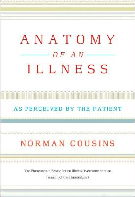 Image for Anatomy of an Illness: As Perceived by the Patient (Twentieth Anniversary Edition)
