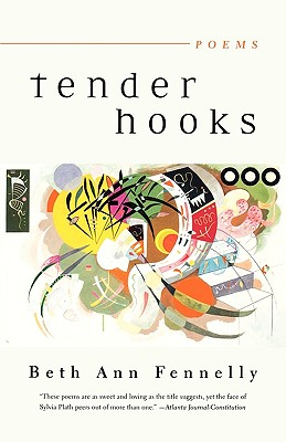 Tender Hooks: Poems, Fennelly, Beth Ann