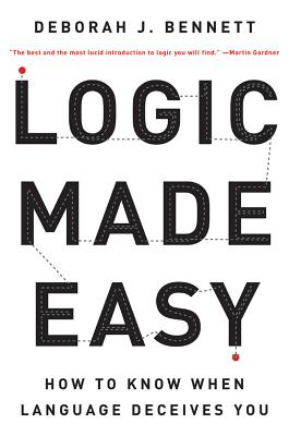 Image for Logic Made Easy: How to Know When Language Deceives You