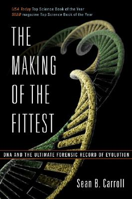Image for The Making of the Fittest: DNA and the Ultimate Forensic Record of Evolution