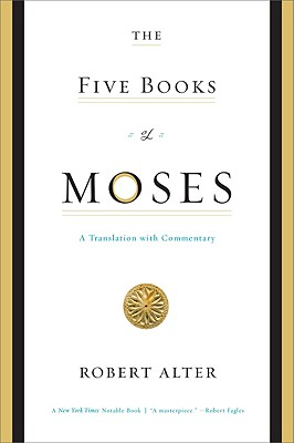 Image for The Five Books of Moses: A Translation with Commentary
