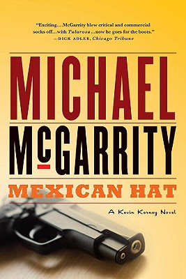 Mexican Hat: A Kevin Kerney Novel (Kevin Kerney Novels), Michael Mcgarrity