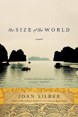 The Size of the World: A Novel, Joan Silber