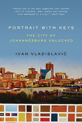 Image for PORTRAIT WITH KEYS : THE CITY OF JOHANNE