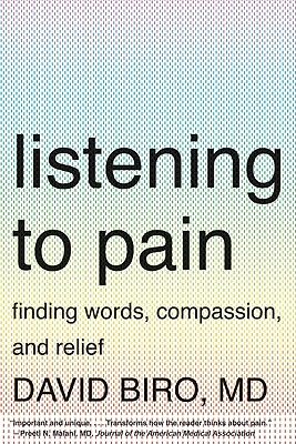 LISTENING TO PAIN : FINDING WORDS  COMPA, DAVID BIRO