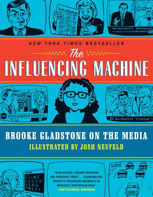 Image for Influencing Machine: Brooke Gladstone on the Media