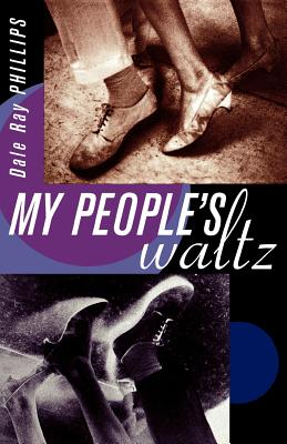 My People's Waltz, Phillips, Dale Ray