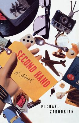 Second Hand: A Novel, Zadoorian, Michael