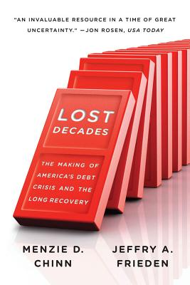 Image for Lost Decades: The Making of America's Debt Crisis and the Long Recovery