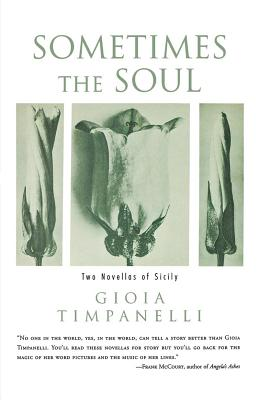 Image for Sometimes the Soul: Two Novellas of Sicily