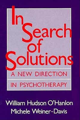 Image for In Search of Solutions: A New Directions in Psychotherapy