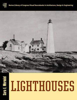 Image for Lighthouses (Norton/Library of Congress Visual Sourcebooks in Architecture, Design & Engineering)