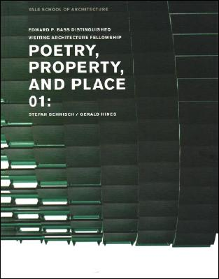Image for Poetry, Property, and Place, 01:: Stefan Behnisch / Gerald Hines (Edward P. Bass Distinguished Visiting Architecture Fellowship)
