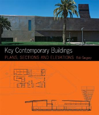 Image for Key Contemporary Buildings: Plans, Sections and Elevations (Key Architecture Series)