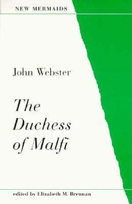 Image for The Duchess of Malfi (New Mermaid Series)