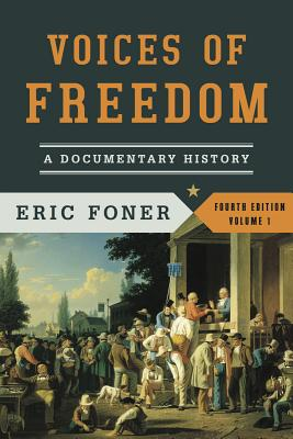Image for Voices of Freedom: A Documentary History - Volume 1 (Fourth Edition)