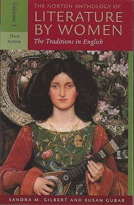 Image for The Norton Anthology of Literature by Women: The Traditions in English (Third Edition)  (Vol. 1)