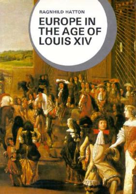 Image for EUROPE IN THE AGE OF LOUIS XIV