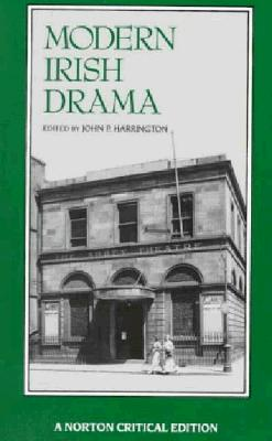 Image for Modern Irish Drama (Norton Critical Editions)