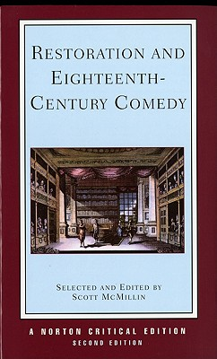 Image for Restoration and Eighteenth-Century Comedy (Norton Critical Editions)