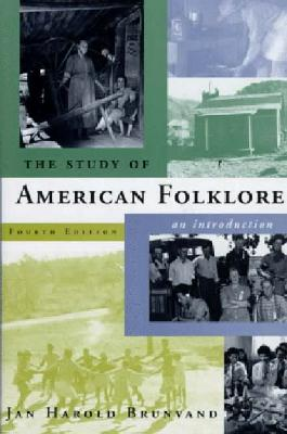 Image for The Study of American Folklore: An Introduction (4th Edition)