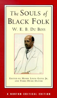 Souls of Black Folk, W. E. B. Du Bois