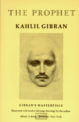 The Prophet (A Borzoi Book), Kahlil Gibran