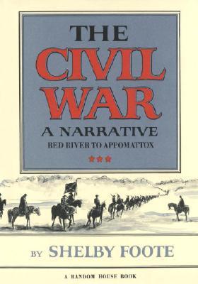 Image for CIVIL WAR: A NARRATIVE RED RIVER TO APPOMATTOX
