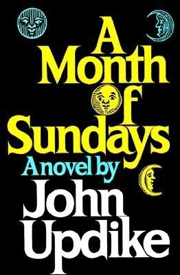 A Month Of Sundays, Updike, John