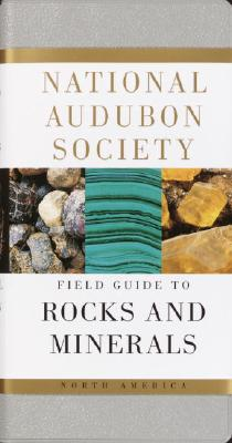 Image for National Audubon Society Field Guide to Rocks and Minerals: North America (National Audubon Society Field Guides (Paperback))