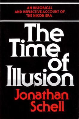 The Time of Illusion, Schell, Jonathan
