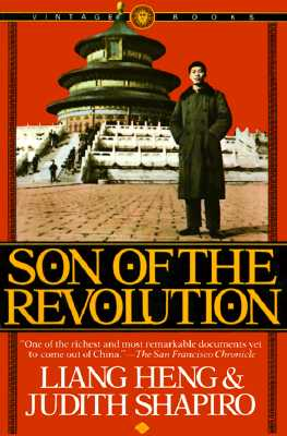 Son of the Revolution, Heng, Liang; Shapiro, Judith