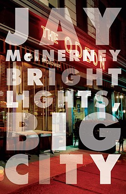 Bright Lights, Big City, McInerney, Jay