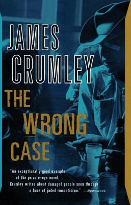 The Wrong Case, Crumley, James
