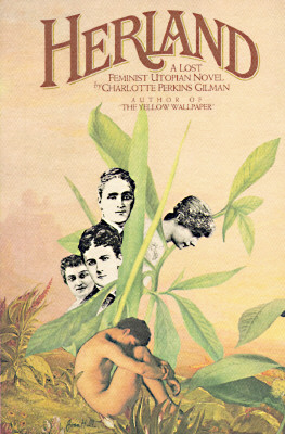 Herland: A Lost Feminist Utopian Novel, Gilman, Charlotte Perkins