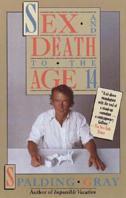 Sex and Death to the Age 14, Gray, Spalding