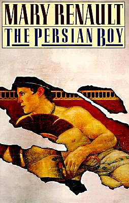 The Persian Boy, Mary Renault