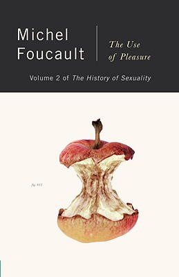 The History of Sexuality, Vol. 2: The Use of Pleasure, Michel Foucault