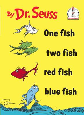 ONE FISH TWO FISH RED FISH BLUE FISH, SEUSS, DR.